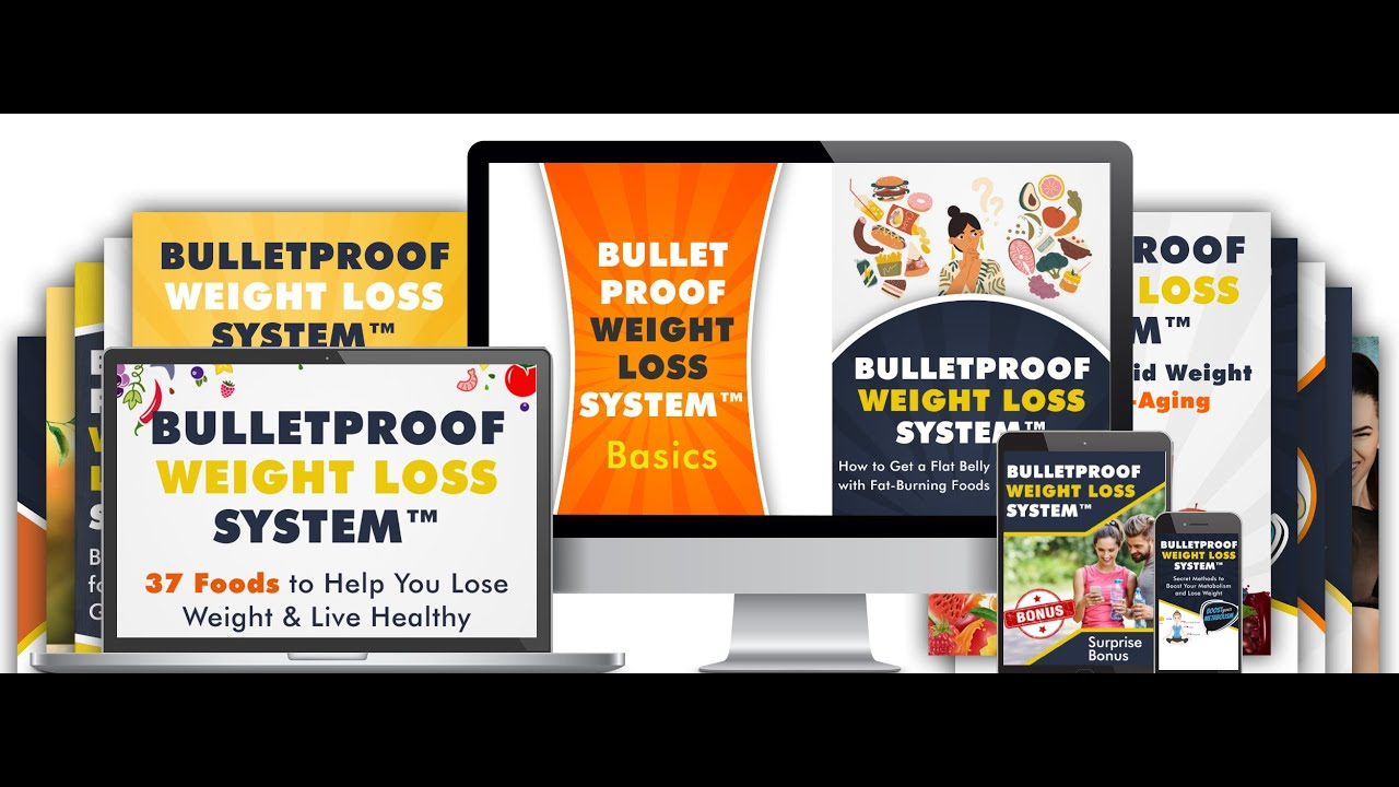 Bulletproof Weight Loss System Review